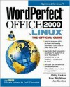 WordPerfect Office 2000 for Linux: The Official Guide - Philip Rackus, Joe Merlino, Kate Wrightson