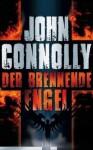 Der brennende Engel - John Connolly, Georg Schmidt