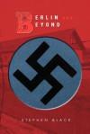 Berlin and Beyond - Stephen Black