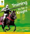 Training to Be a Knight - Alison Hawes, Roderick Hunt, Alex Brychta