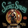 The Secret Subway - Red Nose Studio, Shana Corey