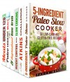 Slow Cooker Magic Box Set (6 in 1): Paleo, Atkins, Low Carb, Bone Broth Recipes for Your Magic Slow Cooker (Healthy Slow Cooker) - Paula Hess, Grace Cooper, Dianna Grey, Melissa Hendricks, Ingrid Watson, Beth Foster