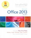 Exploring Microsoft Office 2013, Volume 1 (Exploring for Office 2013) - Mary Anne Poatsy, Keith Mulbery, Cynthia Krebs, Lynn Hogan, Amy Rutledge, Eric Cameron