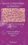 Sperm Competition in Humans: Classic and Contemporary Readings - Todd K. Shackelford