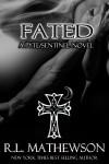 Fated (Pyte/Sentinel #5) - R.L. Mathewson
