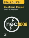 Stallcup's Electrical Design: Based on the NEC and Related Standards - James G. Stallcup