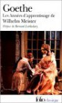 Les années d'apprentissage de Wilhelm Meister - Johann Wolfgang von Goethe, Bernard Lortholary