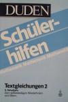 Duden Schülerhilfen: Textgleichungen - Dudenredaktion, Hans Borucki