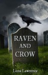 Raven and Crow - Luna Lawrence