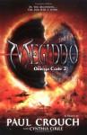 Megiddo; The Omega Code 2 - Paul F. Crouch Sr., Cynthia Cirile