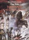 Von Bek : Le Chien de guerre et la douleur du monde - La Cité des étoiles d'automne - Michael Moorcock