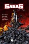 Sagas Vol.1 Espada e Magia (Sagas, #1) - Cesar Alcázar, Duda Falcão, Georgette Silen, Rober Pinheiro