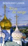 Rêve de neige (Poche) - Rosalind Laker, Nathalie Serval