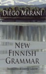 New Finnish Grammar (Dedalus Europe 2011) by Diego Marani (2011) Paperback - Diego Marani