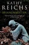 Spinnenbotten - Kathy Reichs, Ineke de Groot