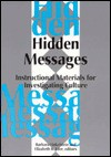 Hidden Messages: Instructional Materials for Investigating Culture - Barbara Finkelstein