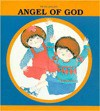 Angel of God - Piera Paltro, Anna M. Curti, Daughters of St. Paul Staff