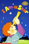 I Am A Star (Level 1) - Jean Marzollo, Judith Moffatt
