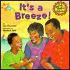 It's a Breeze! - Liza Alexander, Elizabeth Wolf