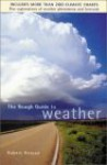 The Rough Guide to Weather - Robert Henson