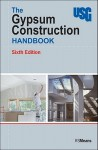 The Gypsum Construction Handbook - R.S. Means Company, Mary Greene