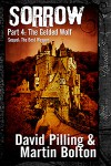 Sorrow: Part 4: The Gelded Wolf - David Pilling, Martin Bolton