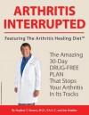 Arthritis Interrupted - Stephen Sinatra, Jim Healthy