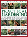 The Complete Encyclopedia of Practical Gardening: The Ultimate Step-By-Step Guide to Successful Gardening from Designing, Planning and Planting to Year-Round Maintenance Tasks; A Perfect Sourcebook for Every Gardener, Including More Than 1000 Color Pho... - Peter McHoy