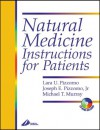 Natural Medicine Instructions For Patients - Lara U. Pizzorno, Joseph Pizzorno, Michael T. Murray