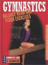 Balance Beam and Floor Exercises - Joanne Mattern