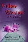 Killer Smile: A Comedy Romance - Anita Bell