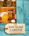The New Home Larder - Judith Wills