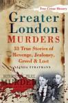 The Big Book of Greater London Murders - Linda Stratmann