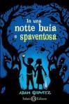 In una notte buia e spaventosa - Adam Gidwitz, Pietro Formenton, Hugh D'Andrade