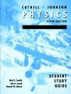 Physics: Student Study Guide to Accompany Physics 5th Edition - John D. Cutnell, Kenneth W. Johnson