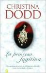 La Princesa Fugitiva - Christina Dodd
