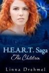 H.E.A.R.T. Saga: The Children - Linna Drehmel