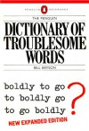 The Penguin Dictionary Of Troublesome Words - Bill Bryson