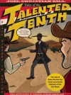 Tales of the Talented Tenth: Bass Reeves - Joel Christian Gill