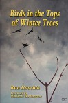 Birds in the Tops of Winter Trees - Ron Houchin