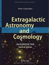 Extragalactic Astronomy and Cosmology: An Introduction - Peter Schneider