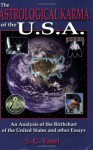 The Astrological Karma Of The Usa - Steffan G. Vanel