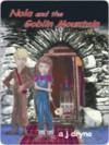 Nola and the Goblin Mountain - A. Dryna