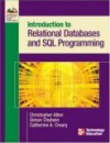 Introduction to Relational Databases and SQL Programming [With 3 CDROMs] - Christopher Allen