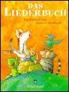 Das Liederbuch. - Catrin Frischer, Annette Swoboda