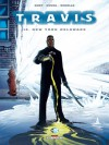 Travis, tome 10 : New York Delaware - Fred Duval, Pierre Schelle, Christophe Quet