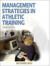 Management Strategies in Athletic Training - 3e - Richard Ray Jr., David H. Perrin, Richard Ray Jr.