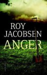 Anger - Roy Jacobsen