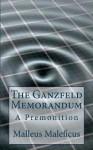 The Ganzfeld Memorandum: A Premonition - MR Malleus Maleficus, Tapani Ryhanen, Mikko A. Uusitalo, Olli Ikkala, Asta Karkkainen