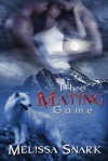 The Mating Game - Melissa Snark